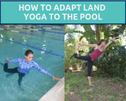 woman doing pool yoga vs land yoga as part of the aqua yoga 2019 recap