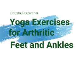 Decorative text of article title Exercises for Foot and Ankle Arthritis