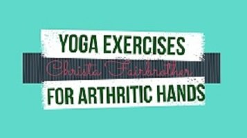 Title slide for the two yoga exercises for arthritic hands videos