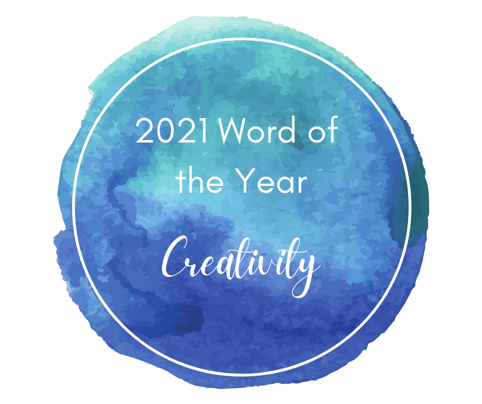 blue watercolor circle with the words - word of the year 2021 creativity