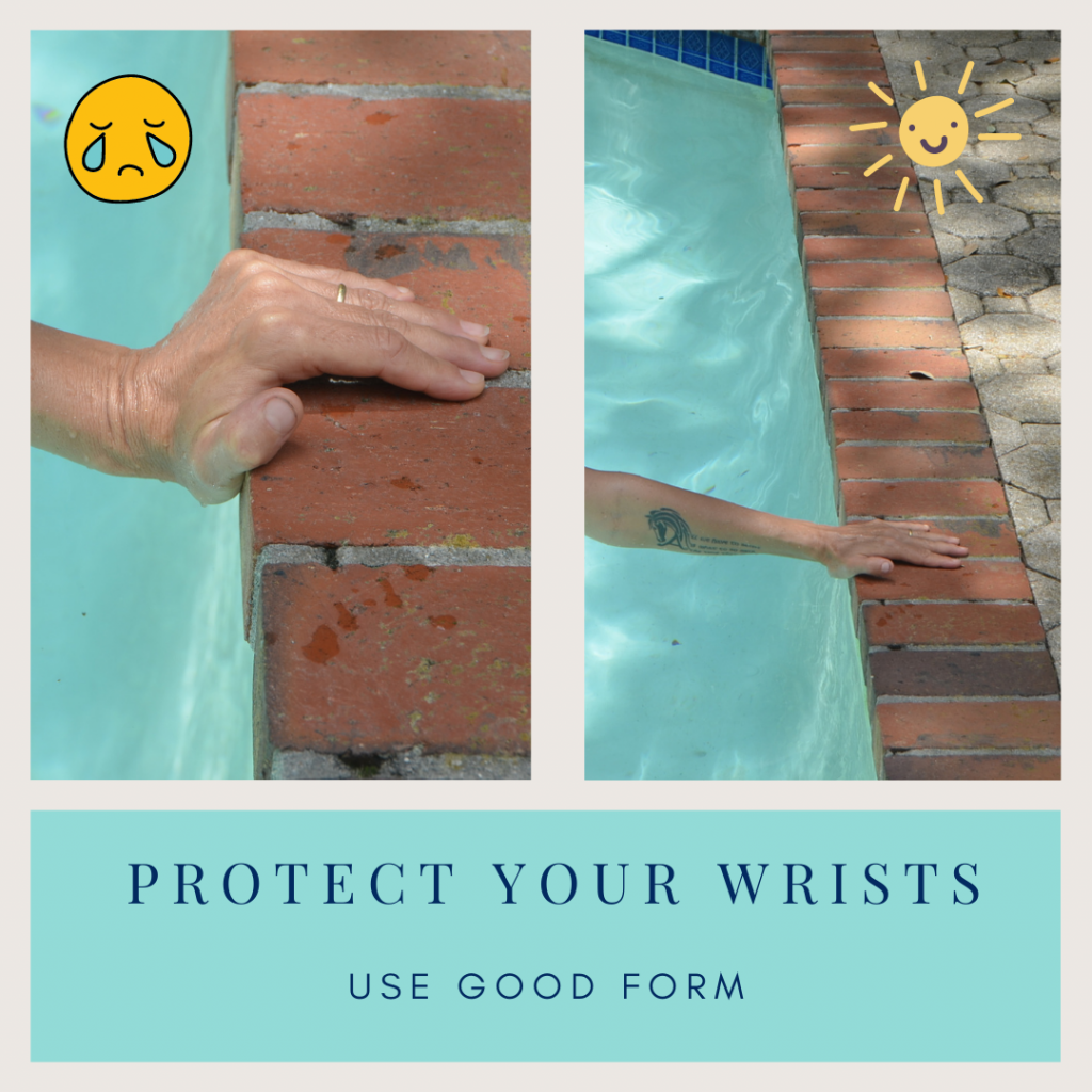 Person at the pool deck showing their wrist broken back in an uncomfortable way compared to a neutral wrist to show water yoga do's and don'ts.