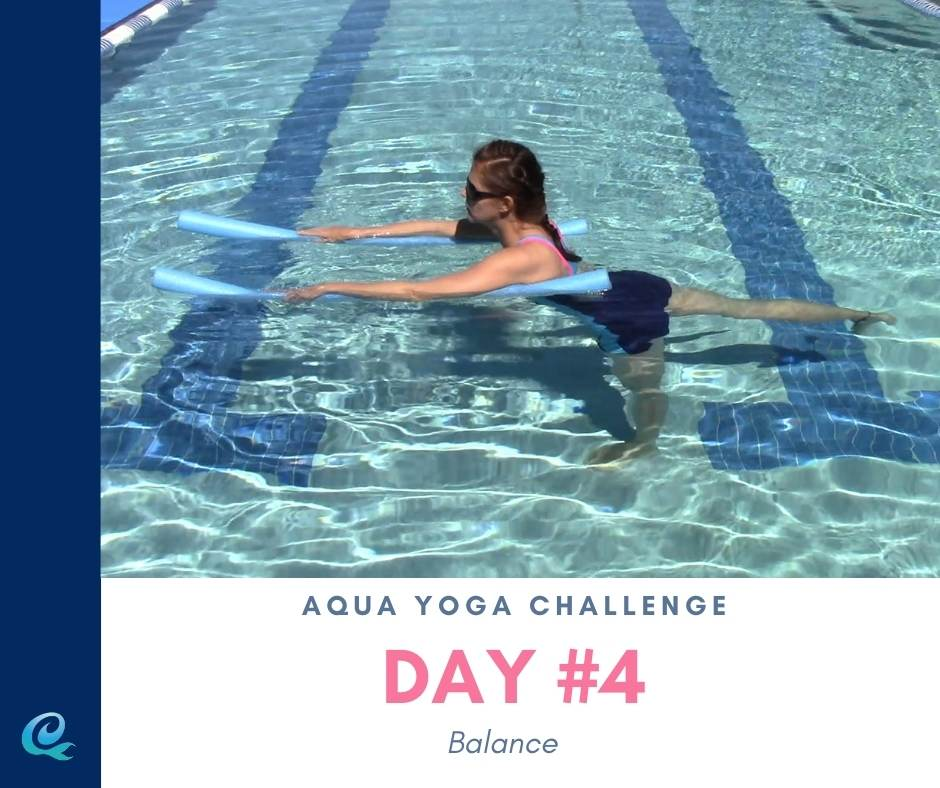 Woman with two pool noodles under her arms doing Warrior III pose as Day #4 emphasizing balance during the aqua yoga challenge